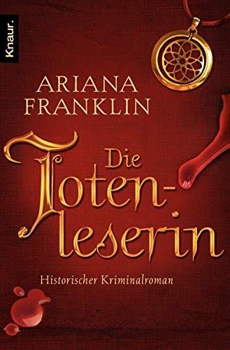 Ariana Franklin: Die Totenleserin