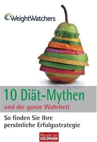 Weight Watchers: 10 Diät-Mythen und die ganze Wahrheit