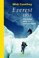 Mick Conefrey: Everest 1953. Der lange Weg zu seinem Gipfel