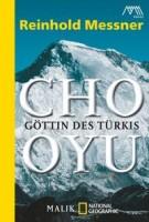Reinhold Messner: Cho Oyu. Göttin des Türkis