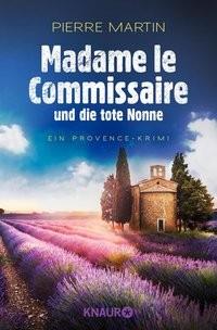 Pierre Martin: Madame le Commissaire und die tote Nonne
