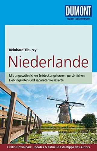Reinhard Tiburzy: DuMont Reise-Taschenbuch Reiseführer Niederlande
