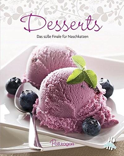 Mini-Kochbuch: Desserts. Das süße Finale für Naschkatzen