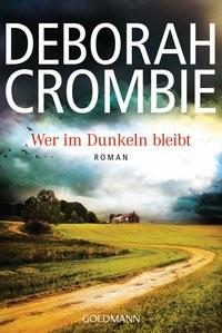 Deborah Crombie: Wer im Dunkeln bleibt