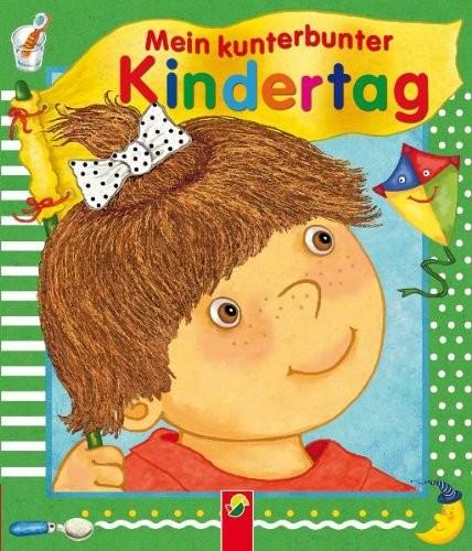 Marion Krätschmer: Mein kunterbunter Kindertag