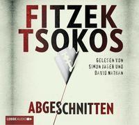 Sebastian Fitzek/ Michael Tsokos: HÖRBUCH: Abgeschnitten, 6 Audio-CDs