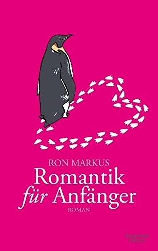 Ron Markus: Romantik für Anfänger