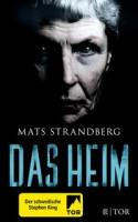 Mats Strandberg: Das Heim